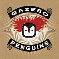 GAZEBO PENGUINS Raudo