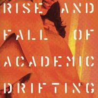 GIARDINI DI MIRò Rise And Fall Of Academic Drifting