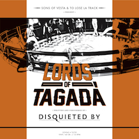 DISQUIETED BY Lords of tagadà